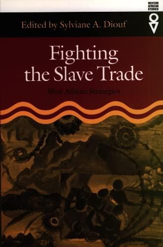 9780852554470: Fighting the Slave Trade: West African Strategies (Western African Studies)