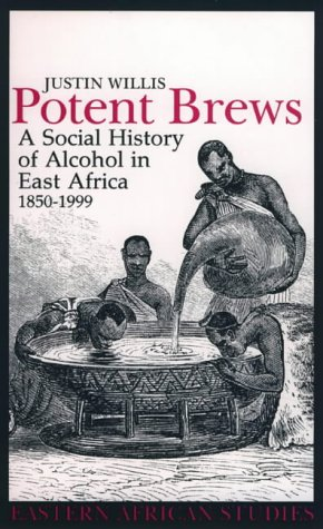 9780852554708: Potent Brews: A Social History of Alcohol in East Africa, 1850-1999