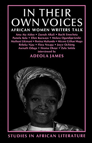 9780852555071: In Their Own Voices: African Women Writers Talk (Studies in African Literature)