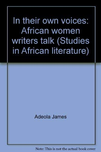 9780852555088: In their own voices: African women writers talk (Studies in African literature)
