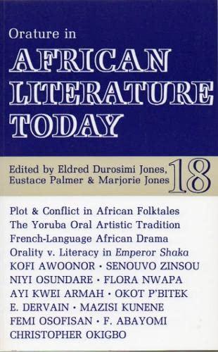 Orature in African Literature Today: Eldred Durosimi Jones