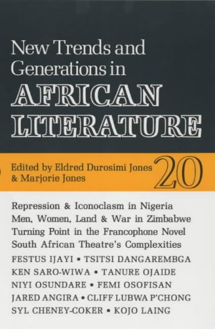 9780852555200: ALT 20 New Trends and Generations in African Literature (African Literature Today)
