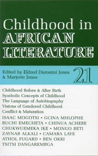 ALT 21 Childhood in African Literature (African: Marjorie Jones, Eldred