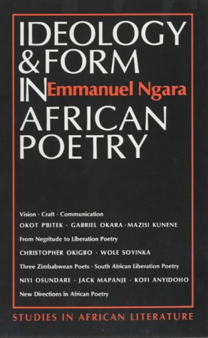 9780852555255: Ideology and Form in African Poetry (Studies in African Literature)