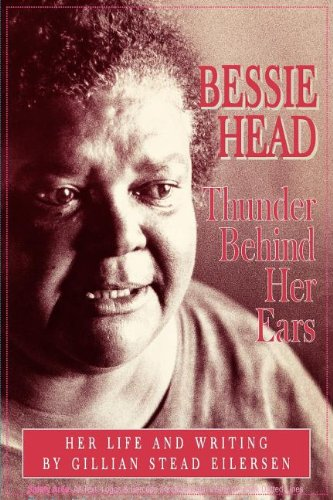 9780852555354: Bessie Head: Thunder Behind Her Ears - Her Life and Writings