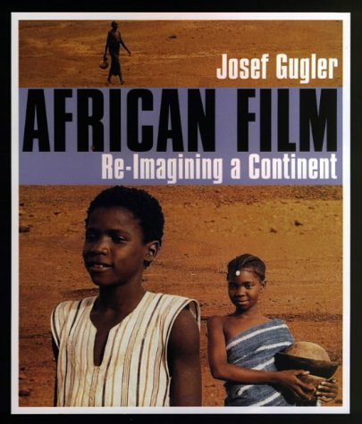 9780852555620: African Film: Re-Imagining a Continent