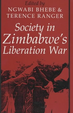 9780852556108: Society in Zimbabwe's Liberation War (Social History of Africa S.)