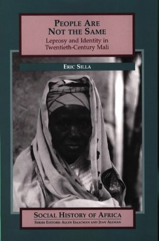 9780852556306: People are Not the Same: Leprosy and Identity in Twentieth-century Mali (Social History of Africa)