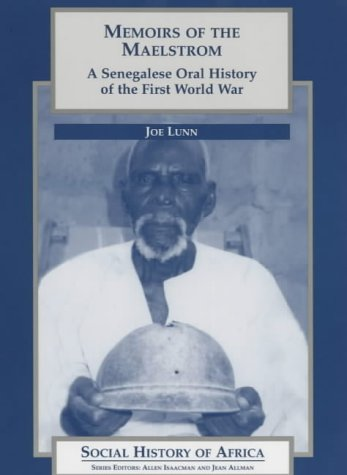 9780852556887: Memoirs of the Maelstrom: A Senegalese Oral History of the First World War