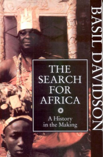 9780852557143: The Search for Africa: A History in the Making
