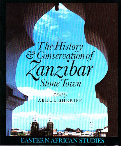 9780852557204: History and Conservation of Zanzibar Stone Town (Eastern African Studies)