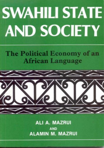 9780852557297: Swahili, State and Society: The Political Economy of an African Language