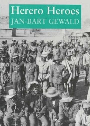 9780852557495: Herero Heroes: A Socio-political History of the Herero of Namibia, 1890-1923