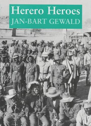 9780852557549: Herero Heroes: A Socio-Political History of the Herero of Namibia, 1890-1923
