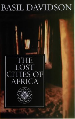 9780852557976: The Lost Cities of Africa