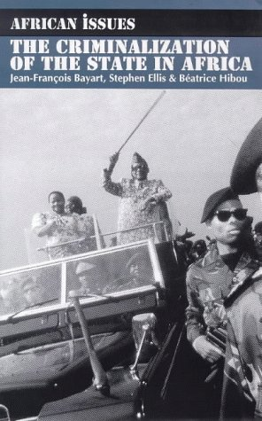 9780852558133: Criminalisation of the State in Africa (African Issues)