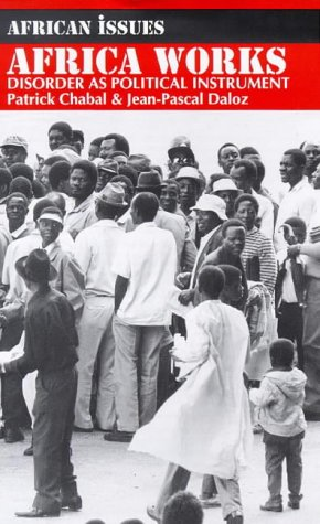 9780852558195: Africa Works: Disorder as Political Instrument (African Issues)