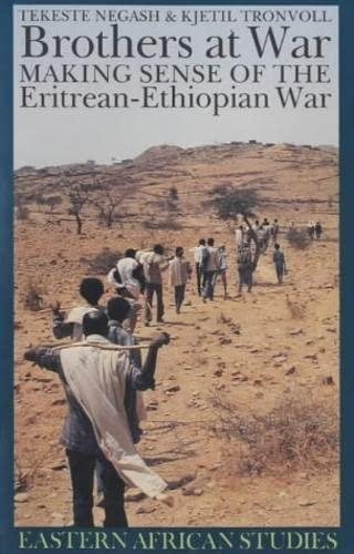9780852558546: Brothers at War: Making Sense of the Eritrean-Ethiopian War (Eastern African Studies)