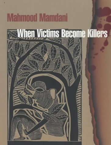 9780852558591: When Victims Become Killers: Colonialism, Nativism and the Genocide in Rwanda