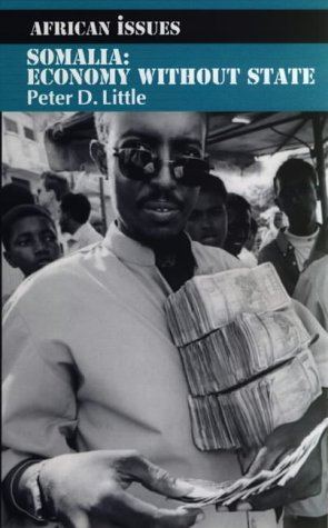 9780852558652: Somalia: Economy without State (African Issues)