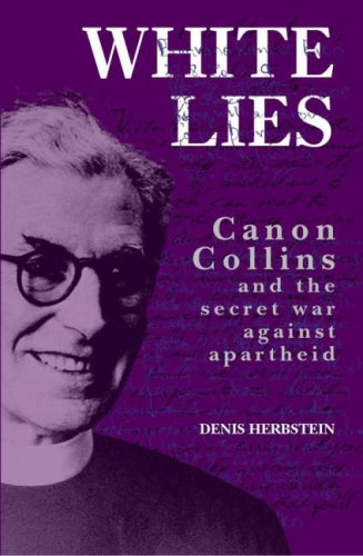 9780852558850: White Lies: Canon John Collins and the Secret War Against Apartheid