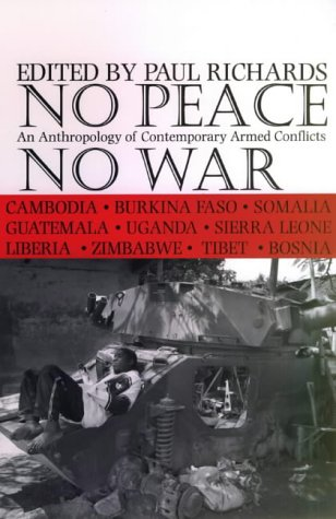 9780852559369: No Peace, No War: An Anthropology Of Contemporary Armed Conflicts
