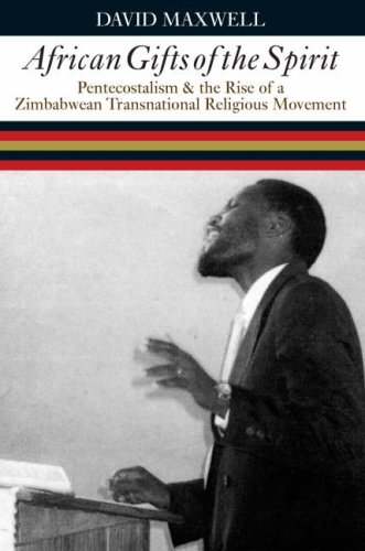 9780852559666: African Gifts of the Spirit: Pentecostalism and the Rise of a Zimbabwean Transnational Religious Movement