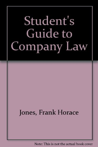 The Student's Guide to Company Law: Jones, Frank Horace