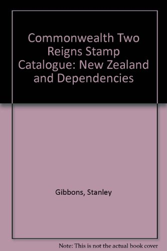 9780852591291: Commonwealth Two Reigns Stamp Catalogue: New Zealand and Dependencies