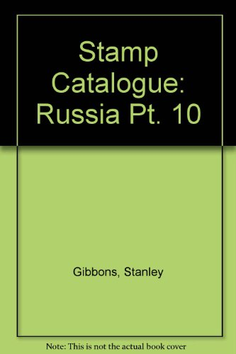 9780852591437: Stamp Catalogue: Russia Pt. 10