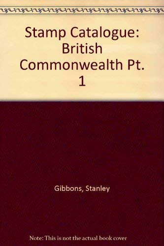 Stamp Catalogue: British Commonwealth Pt. 1: STANLEY GIBBONS