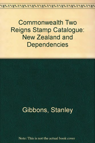 9780852591772: Commonwealth Two Reigns Stamp Catalogue: New Zealand and Dependencies