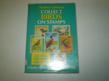 9780852591826: Collect Birds on Stamps (A Stanley Gibbons thematic catalogue)