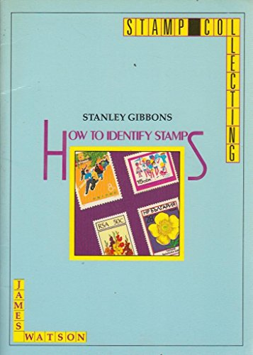 9780852592090: How to Identify Stamps: Stanley Gibbons Stamp Collecting Series