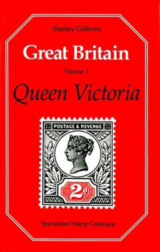 9780852592182: Great Britain Specialised Stamp Catalogue: Queen Victoria v. 1