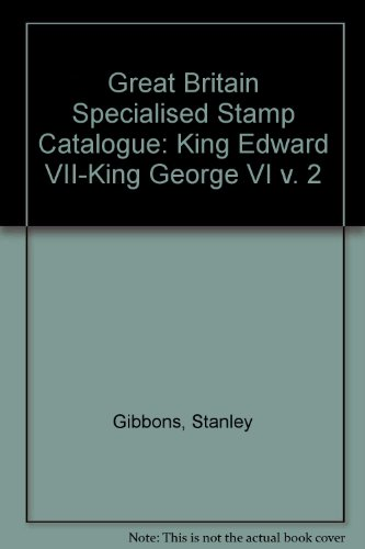 9780852592328: Great Britain Specialised Stamp Catalogue: King Edward VII-King George VI v. 2