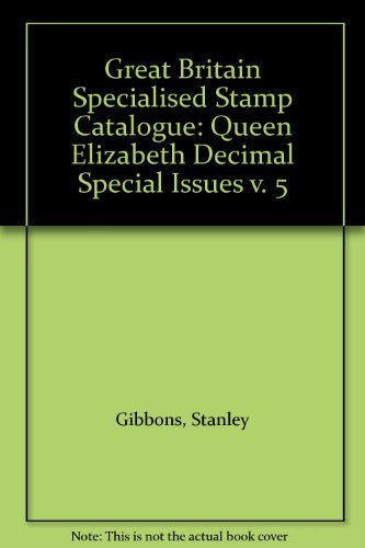 Great Britain Specialised Stamp Catalogue: Queen Elizabeth: Gibbons, Stanley