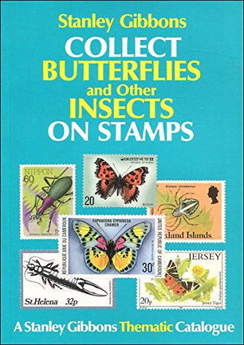 9780852593172: Collect Butterflies and Other Insects on Stamps