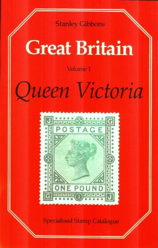 Great Britain Specialised Stamp Catalogue, Vol. 1: Queen Victoria: Gibbons, Stanley