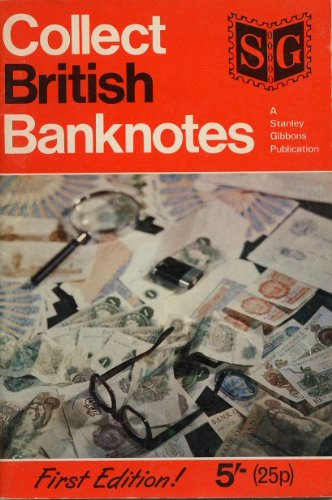 9780852593400: Collect British Banknotes