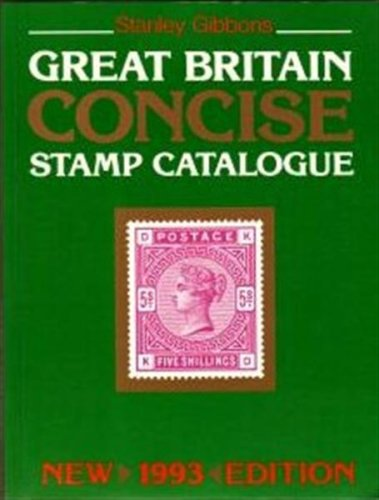 9780852593479: Great Britain Concise Stamp Catalogue