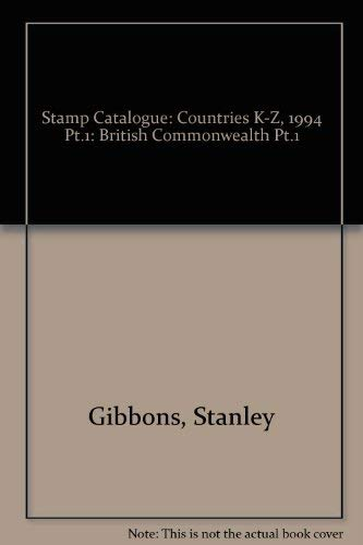 Stamp Catalogue: British Commonwealth Pt.1: Stanley Gibbons