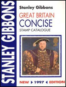 9780852594223: Stanley Gibbons Great Britain Concise Stamp Catalogue: 1997