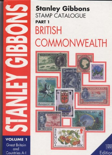 Stamp Catalogue 1999,Pt.1: Great Britain and Countries , A-I (Vol 1): Gibbons, Stanley