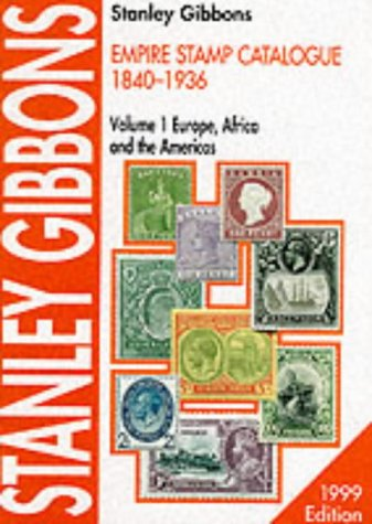 9780852594575: The Empire Catalogue 1840-1936: Europe, Africa and the Americas v. 1
