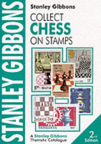 9780852594711: Collect Chess on Stamps (Stanley Gibbons Thematic Catalogue)