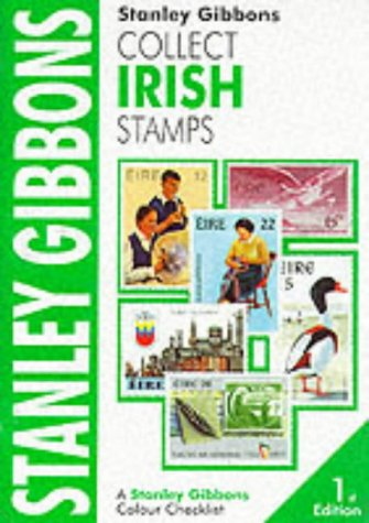Collect Irish Stamps: Colour Checklist.: Gibbons, Stanley