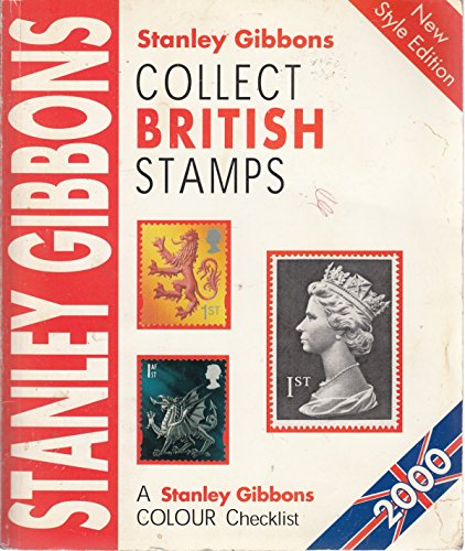 Collect British Stamps 2000 (Stamp Catalogue): Gibbons, Stanley