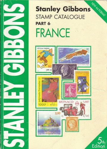 9780852595077: Stanley Gibbons Stamp Catalogue: France Pt. 6