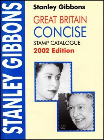 Stanley Gibbons Great Britain Concise Stamp Catalogue: Gibbons, Stanley